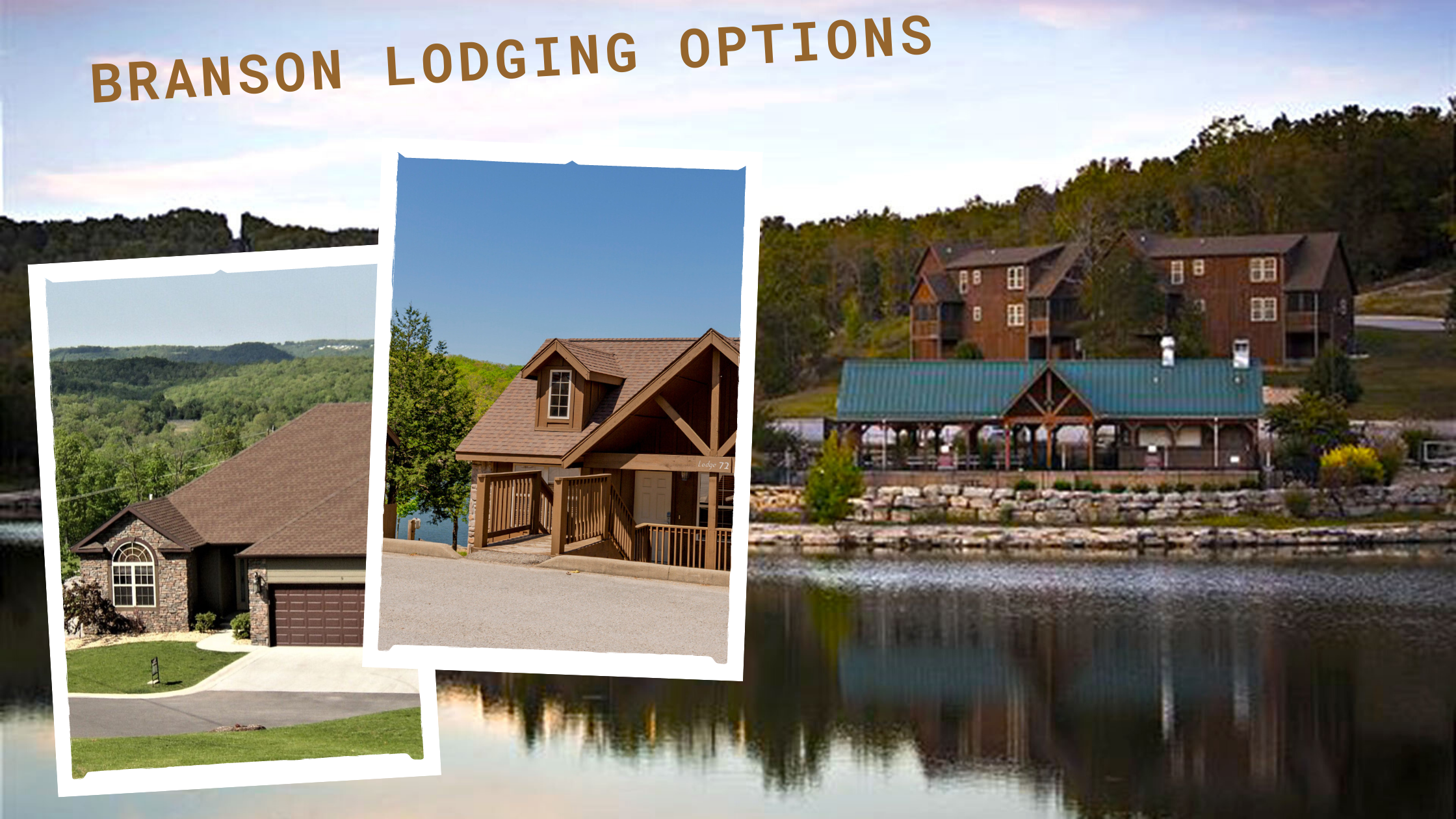 Branson Lodging Options Every Visitor Should Considering Checking Out